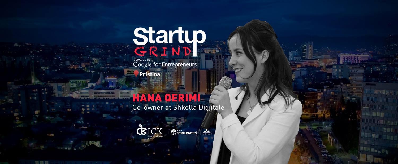 Startup Grind Prishtina Hosts Hana Qerimi