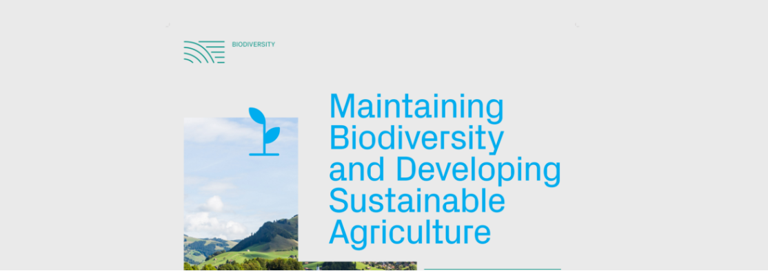 Maintaining Biodiversity and Developing Sustainable  Agriculture