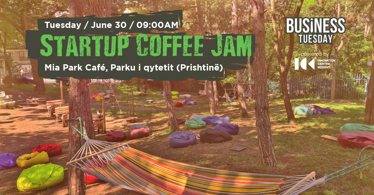 Startup Coffee Jam (Business Tuesday)