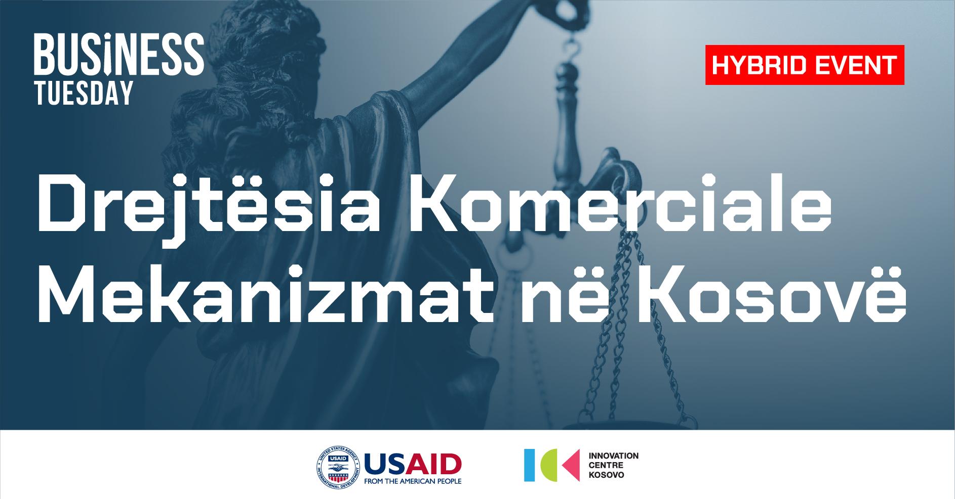Drejtësia Komerciale - Mekanizmat në Kosovë