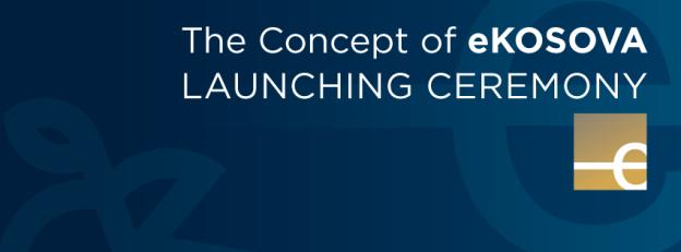 Launching of E-KOSOVA concept design