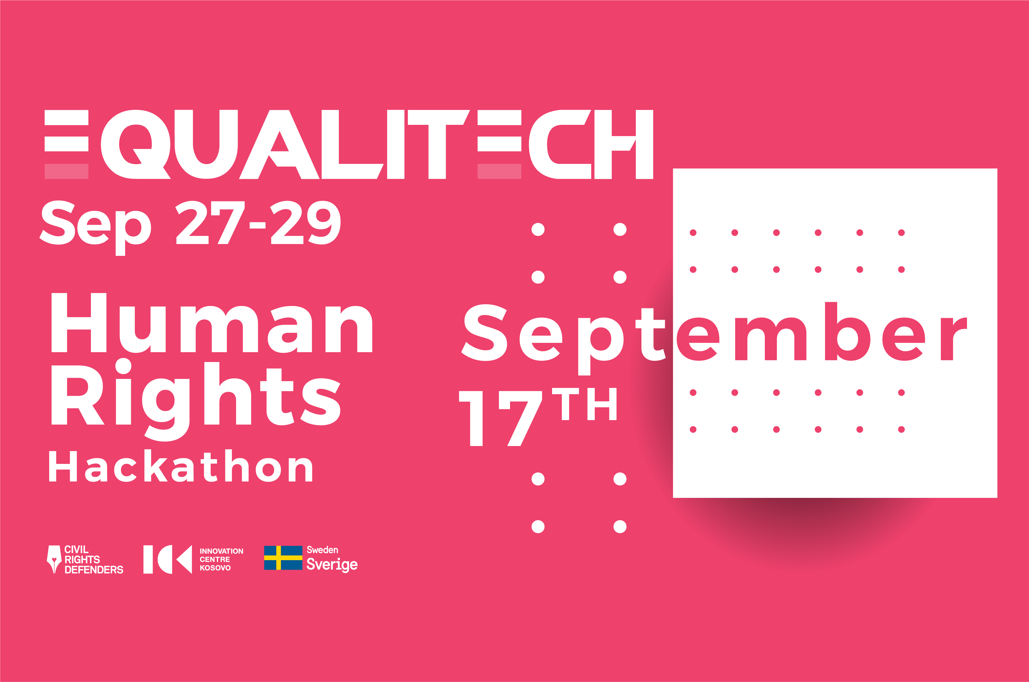 Civil Rights Defenders & ICK present 'EqualiTECH 2019′ human rights hackathon