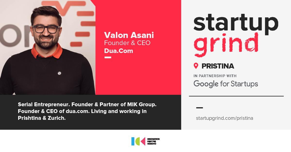 Startup Grind Prishtina presents Valon Asani