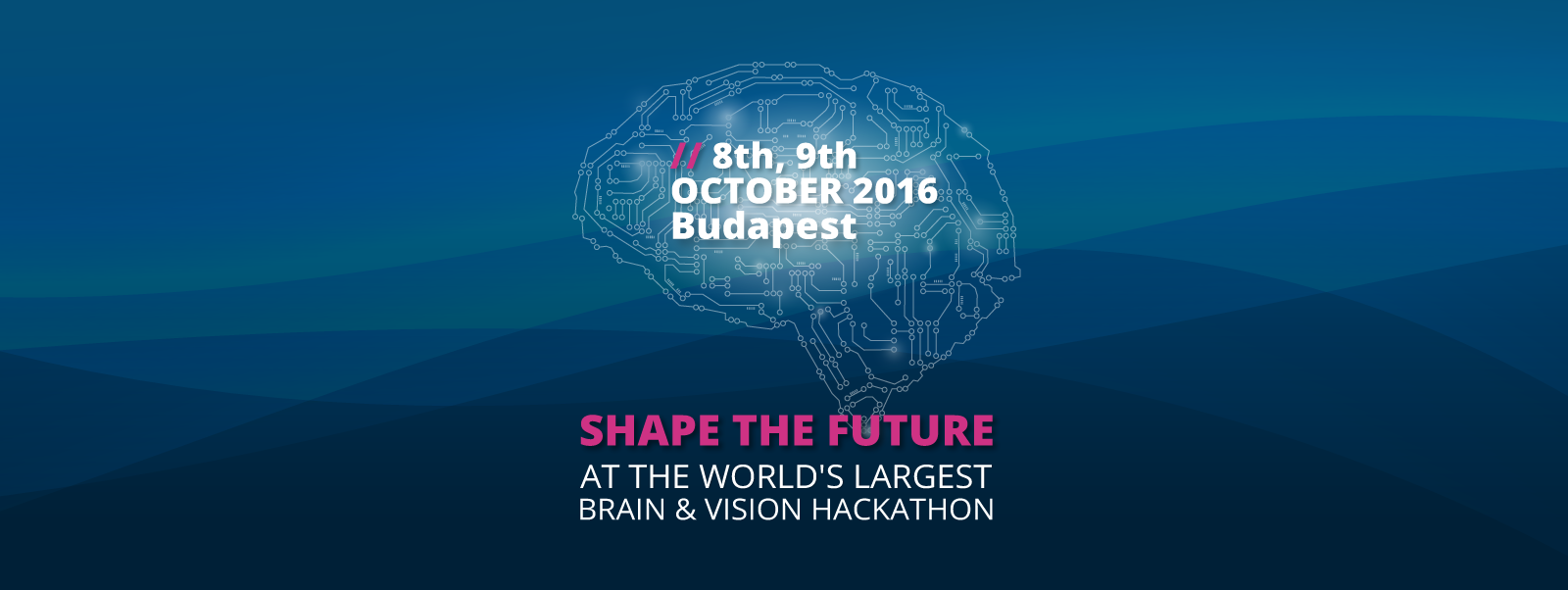 World's biggest brain and vision hackathon happening in Budapest on 8th & 9th October. Apply now.