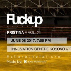 FuckUp Nights Prishtina vol.Xll