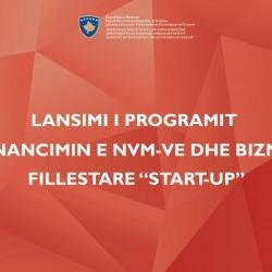 Lansimi i programit për financimin e NVM-ve dhe StartUp-eve