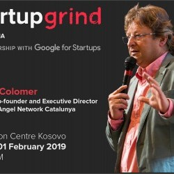 Startup Grind Prishtina presents Albert Colomer (BAN Catalunya)