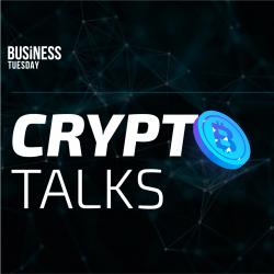 Crypto Talks (Business Tuesday)