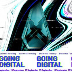 "Business Tuesday No.21 ""Going Digital"""