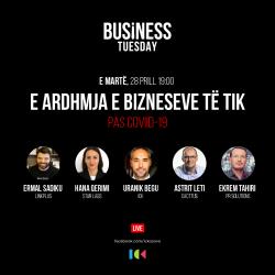 Business Tuesday: E ardhmja e bizneseve të TIK (Pas Covid19)