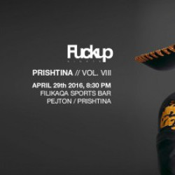 FUCKUP NIGHTS PRISHTINA VOL. VIII