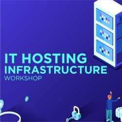 IT Hosting Infrastructure Workshop