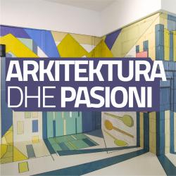 Arkitektura dhe Pasioni - bashkëbisedim me Ideal Vejsa (Maden)