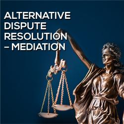 Talk: Alternative Dispute Resolution – Mediation