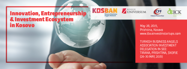 """Conference: """"Entrepreneurship, Innovation and  Angel Investment Ecosystem in Kosovo"""""""